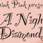 A Night of Diamonds